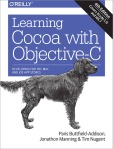 Learning Cocoa with Objective-C Fourth Edition