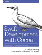 Swift Development with Cocoa First Edition