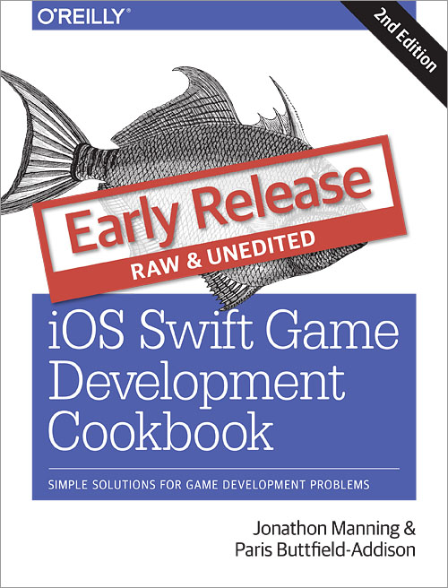iOS Swift Game Development Cookbook