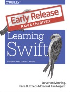 Learning Swift – Swift 2.0 for iOS, watchOS, and OS X