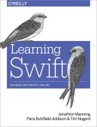Learning Swift – Swift 2.2+ for iOS, watchOS, and OS X